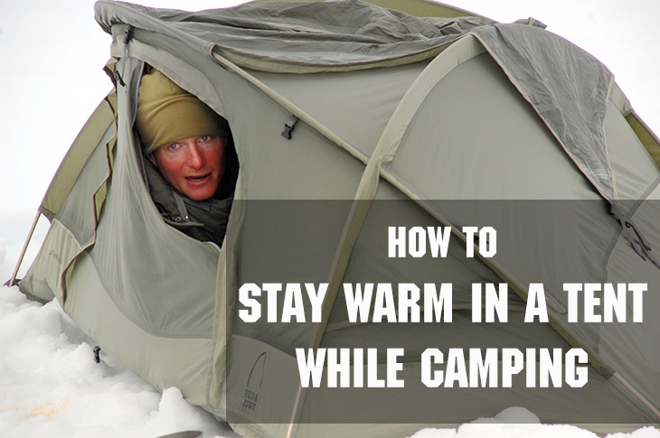How To Stay Warm In A Tent While Camping